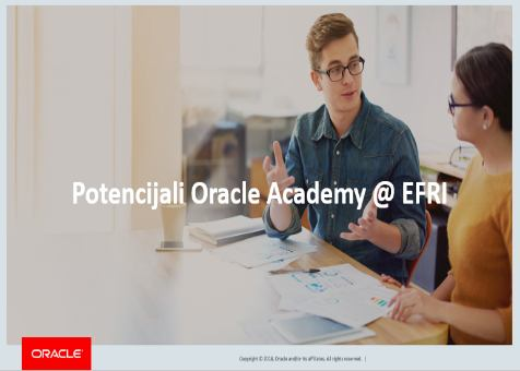 Prezentacija Potencijali ORACLE Academy @ EFRI