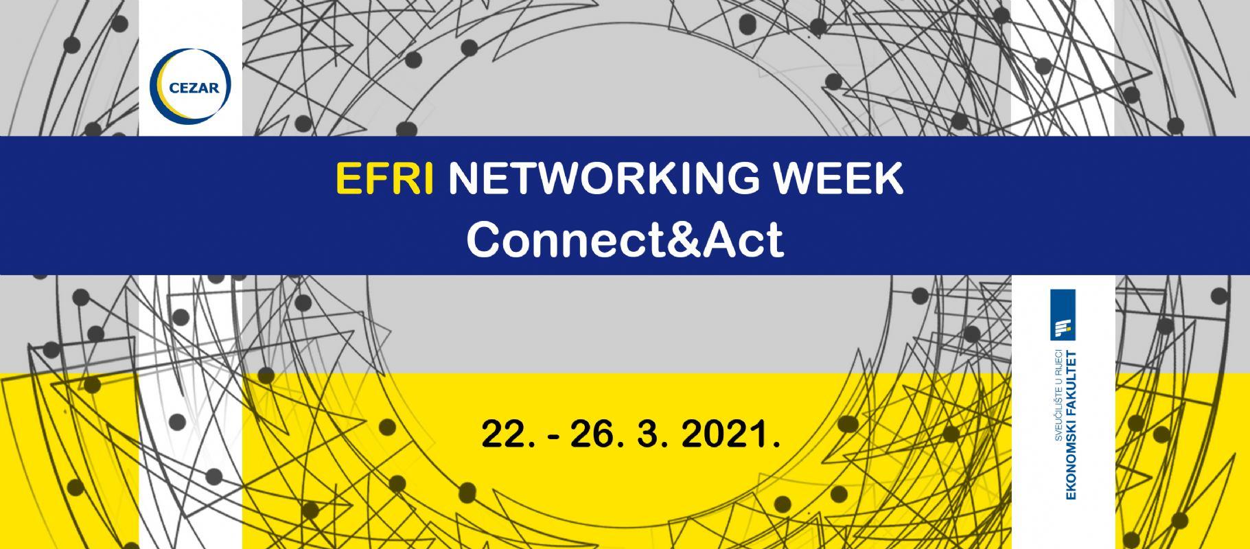 EFRI Networking Week - Connect&Act 22.-26. ožujka 2021.