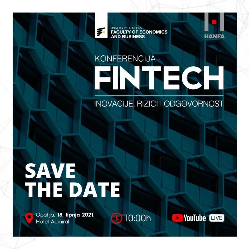 """""""Fintech – inovacije, rizici i odgovornost"""""""